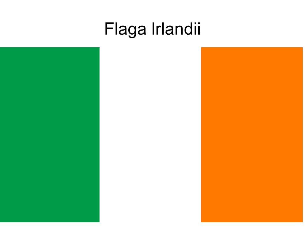 Fakty i ciekawostki ● Flaga Irlandii jest zielono-biało-pomarańczowa ● Symbole Irlandii to min.