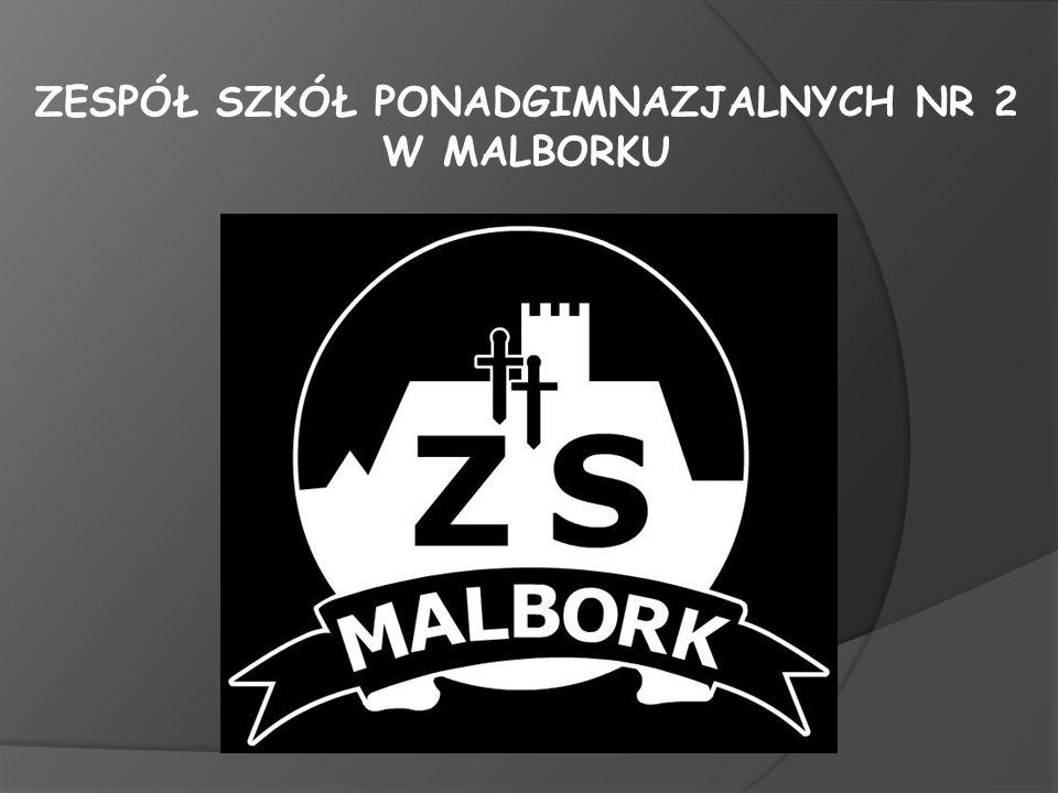 ZESPÓŁ SZKÓŁ PONADGIMNAZJALNYCH NR 2 W MALBORKU