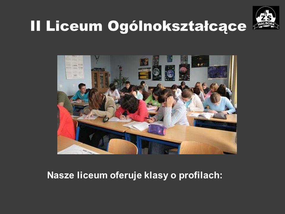 II Liceum Ogólnokształcące Nasze liceum oferuje klasy o profilach: