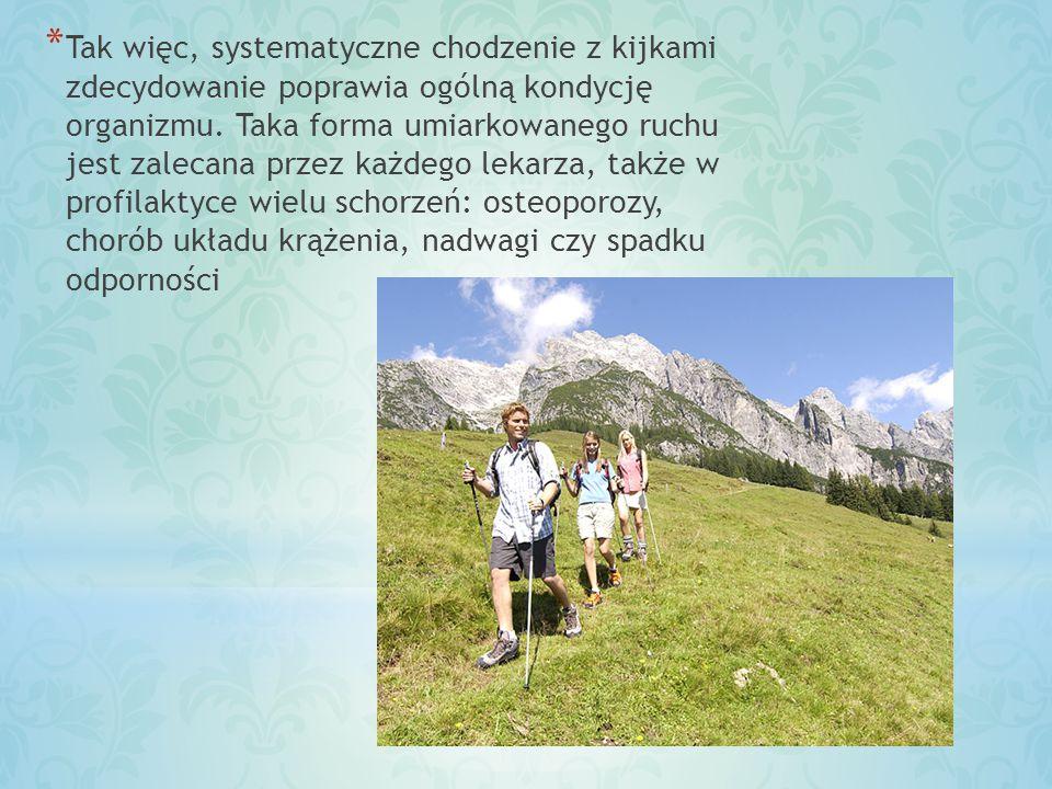 * Od momentu pojawienia się Nordic Walking, w Stanach Zjednoczonych i Europie przeprowadzono wiele badań nad tą formą aktywności fizycznej i jej wpływem na kondycję fizyczną i zdrowie.