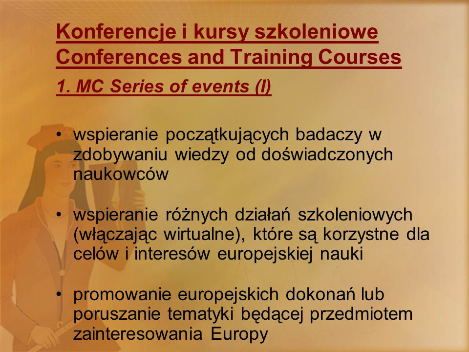 Konferencje i kursy szkoleniowe Conferences and Training Courses 1.