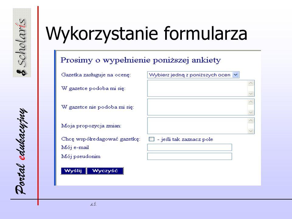 Portal edukacyjny A.Ś. Wykorzystanie formularza