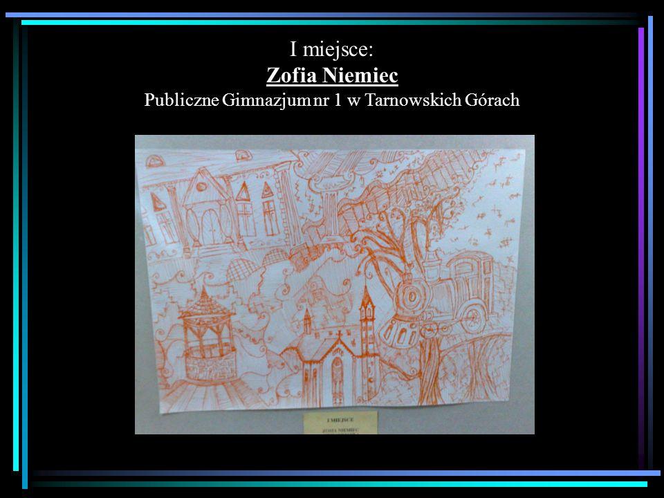 II miejsce: Agnieszka Łempicka Publiczne Gimnazjum nr 4 w Tarnowskich Górach
