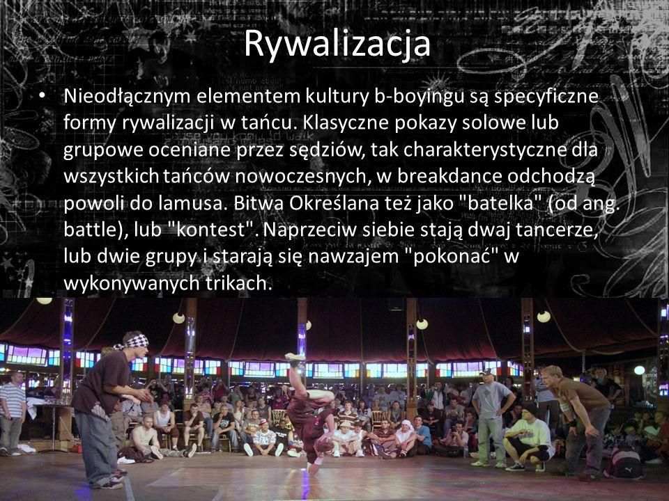 Rywalizacja Nieodłącznym elementem kultury b-boyingu są specyficzne formy rywalizacji w tańcu.