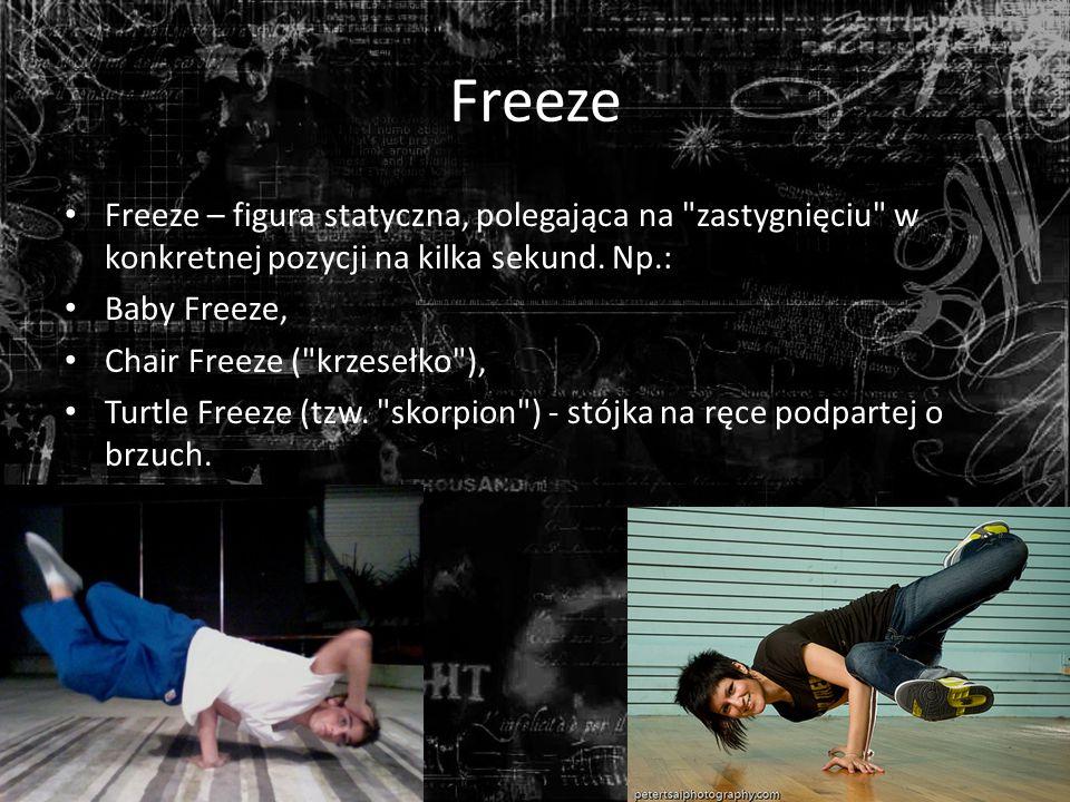 Freeze Freeze – figura statyczna, polegająca na zastygnięciu w konkretnej pozycji na kilka sekund.