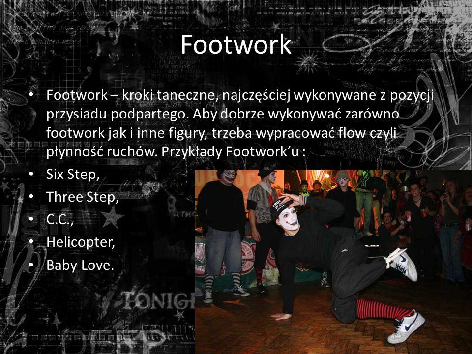 Footwork Footwork – kroki taneczne, najczęściej wykonywane z pozycji przysiadu podpartego.