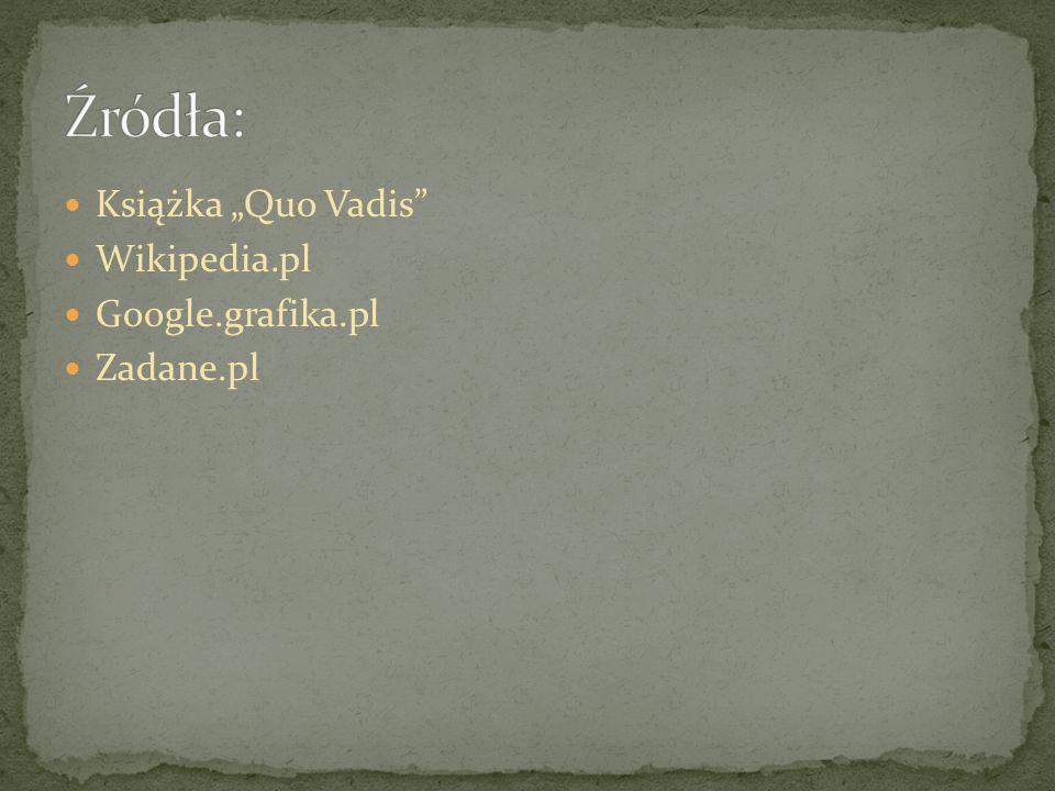 """Książka """"Quo Vadis"""" Wikipedia.pl Google.grafika.pl Zadane.pl"""