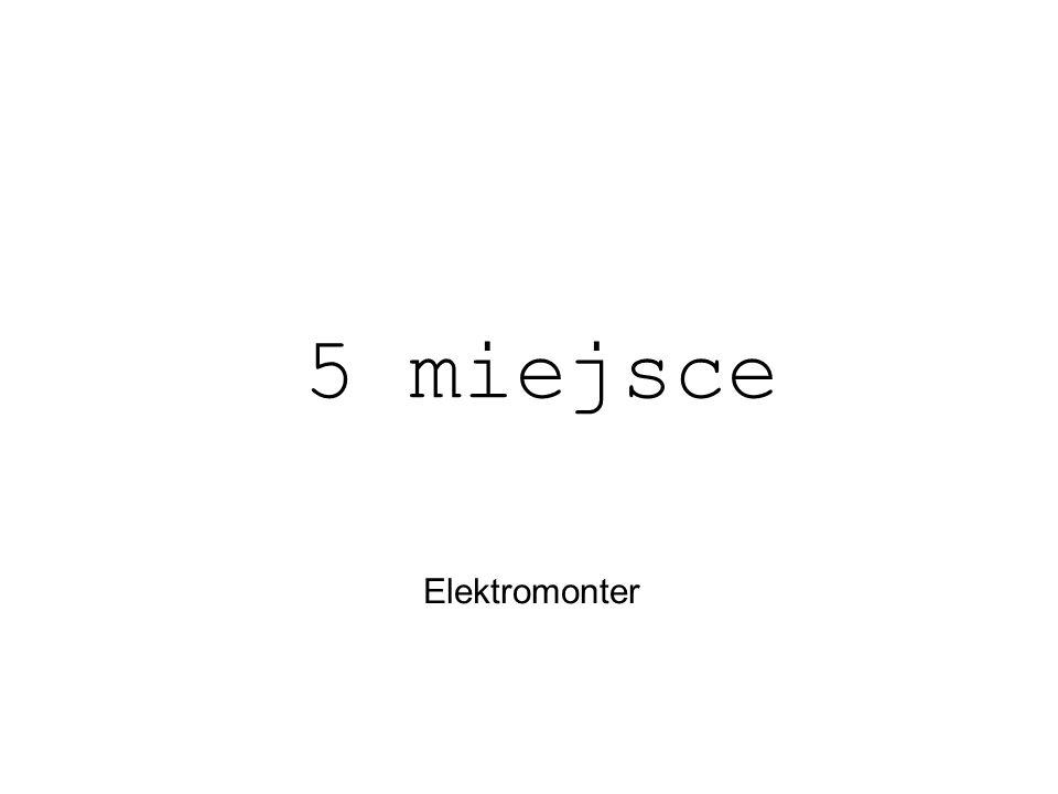 Elektromonter 5 miejsce