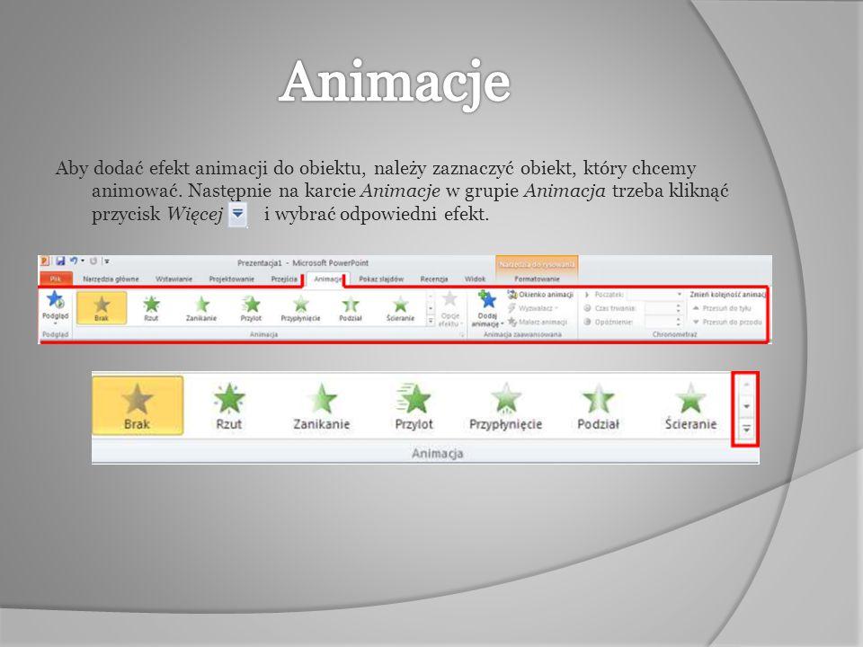 Aby dodać efekt animacji do obiektu, należy zaznaczyć obiekt, który chcemy animować. Następnie na karcie Animacje w grupie Animacja trzeba kliknąć prz