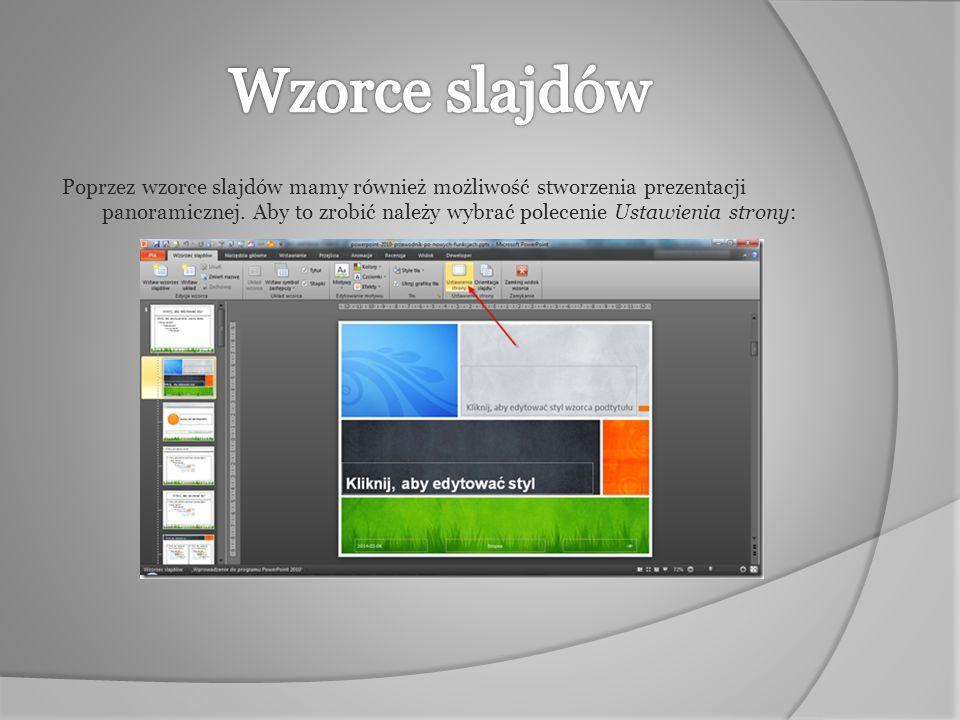 Poprzez wzorce slajdów mamy również możliwość stworzenia prezentacji panoramicznej. Aby to zrobić należy wybrać polecenie Ustawienia strony: