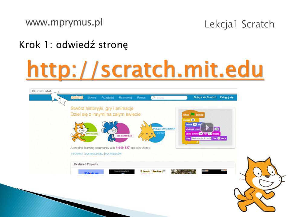 """Krok 2:kliknij """"Dołącz do Scratch www.mprymus.pl"""