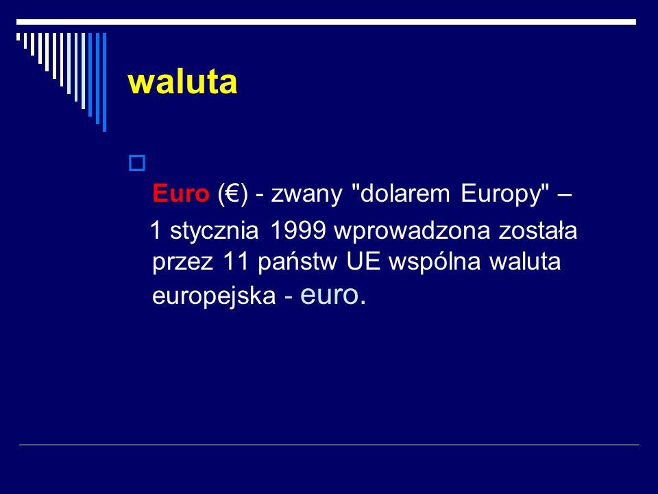 waluta  Euro (€) - zwany