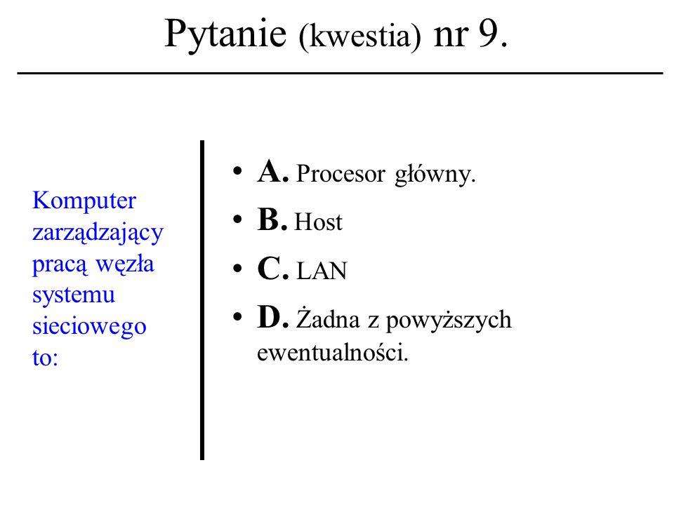 Pytanie (kwestia) nr 8. Architektura komputera sterowanego programem jest osiągnięciem: A.