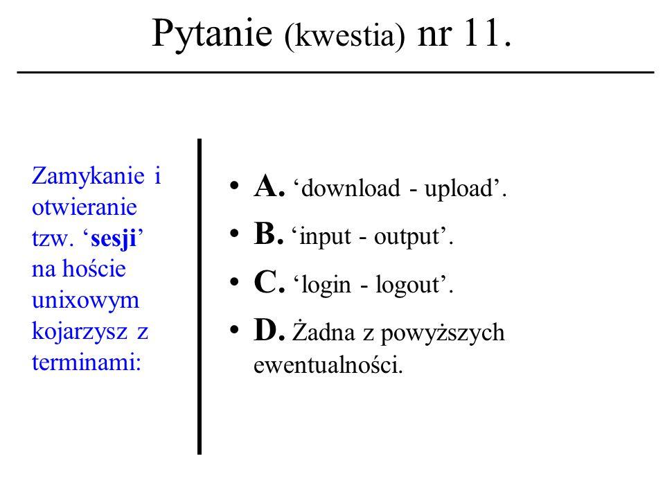 Pytanie (kwestia) nr 10.