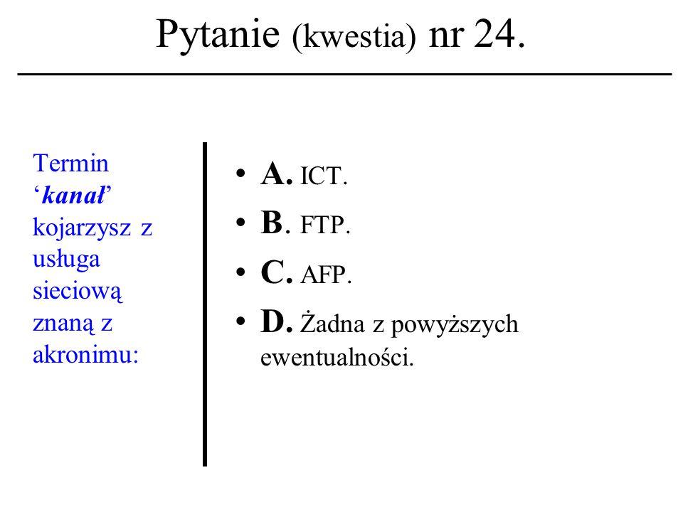 Pytanie (kwestia) nr 23.