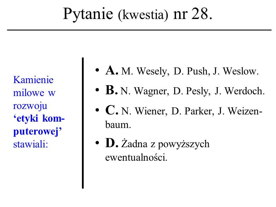 Pytanie (kwestia) nr 27.