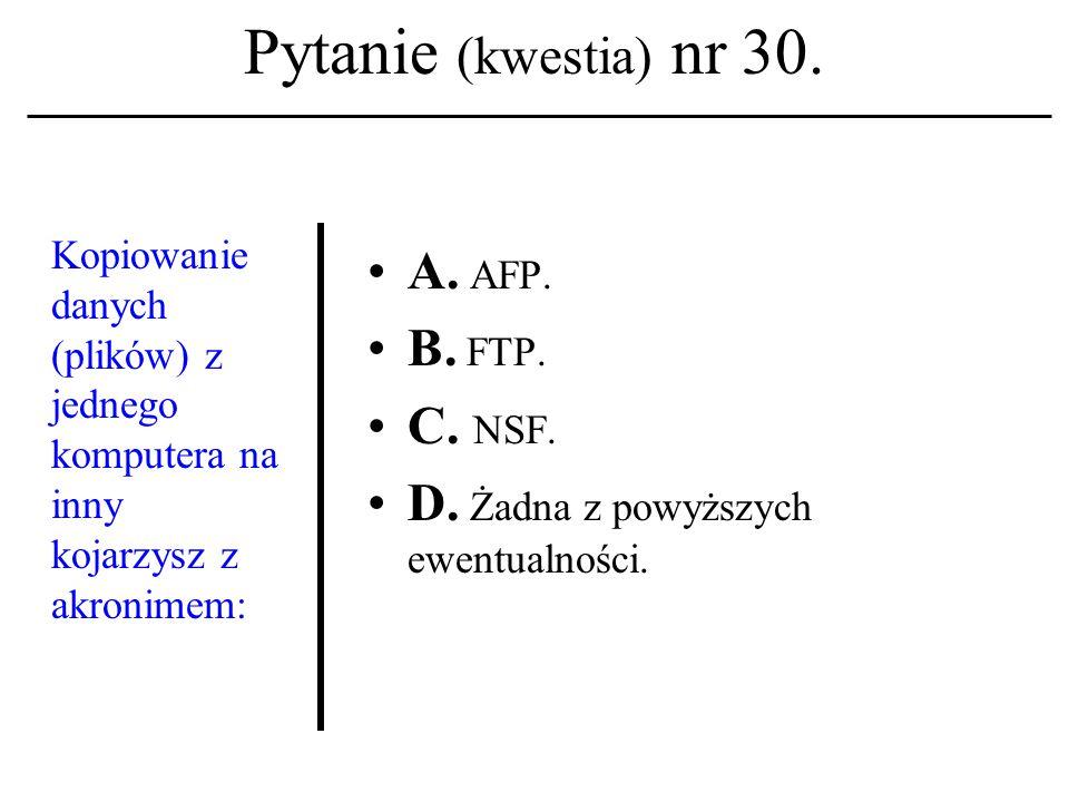 Pytanie (kwestia) nr 29.