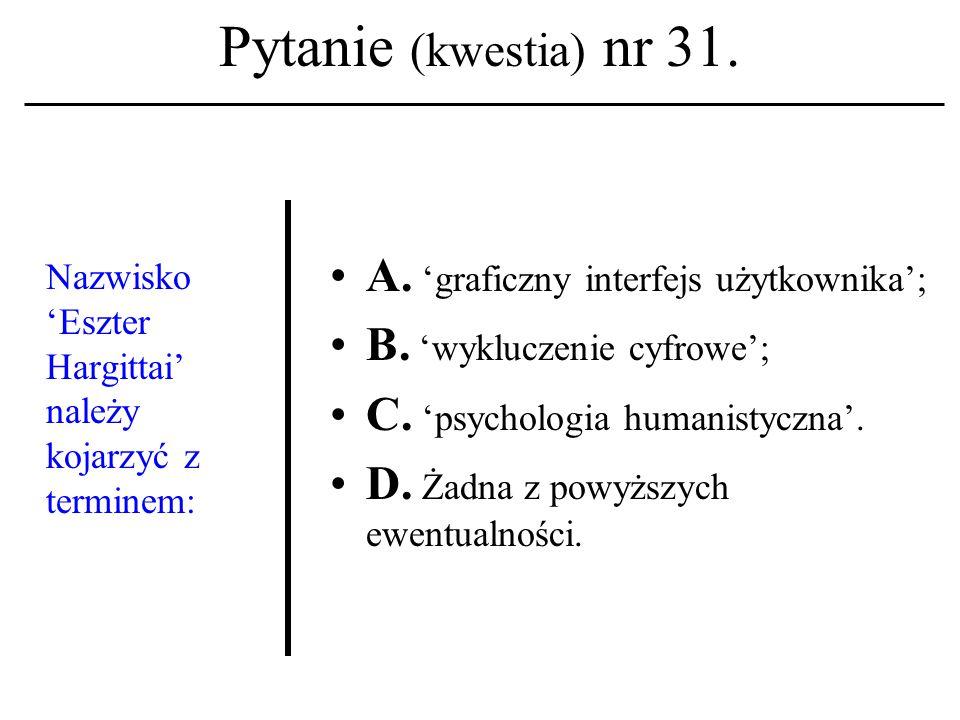 Pytanie (kwestia) nr 30.