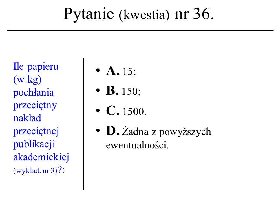Pytanie (kwestia) nr 35. Termin 'hypertext' interpreto- wany zgodnie z intencją T.