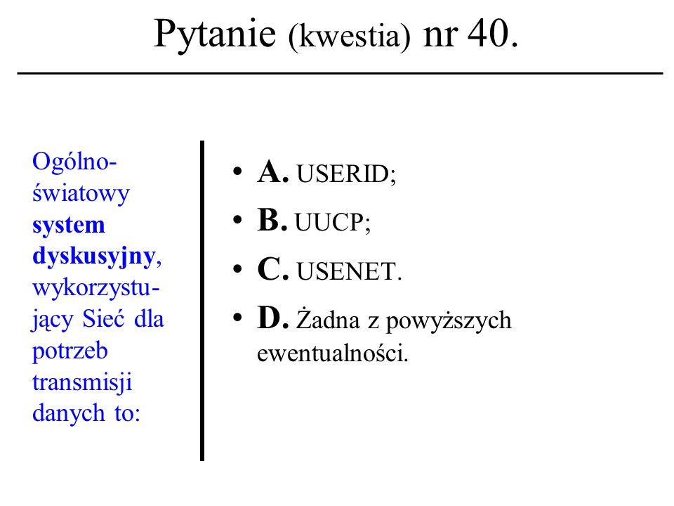 Pytanie (kwestia) nr 39.Termin 'etyka kompu- terowa' ukuty został w: A.