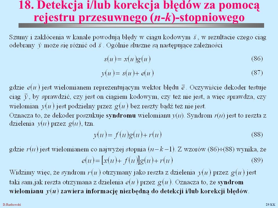 D.Rutkowski29/KK 18. Detekcja i/lub korekcja błędów za pomocą rejestru przesuwnego (n ‑ k) ‑ stopniowego