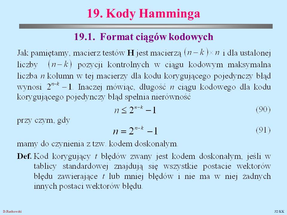 D.Rutkowski32/KK 19. Kody Hamminga 19.1. Format ciągów kodowych