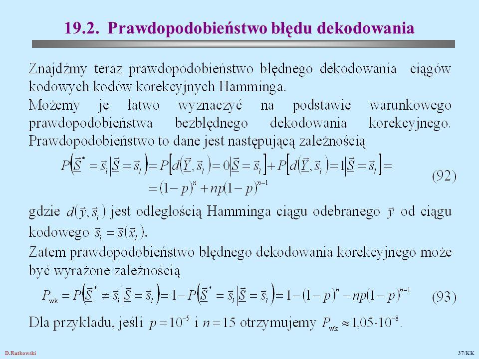 D.Rutkowski37/KK 19.2. Prawdopodobieństwo błędu dekodowania