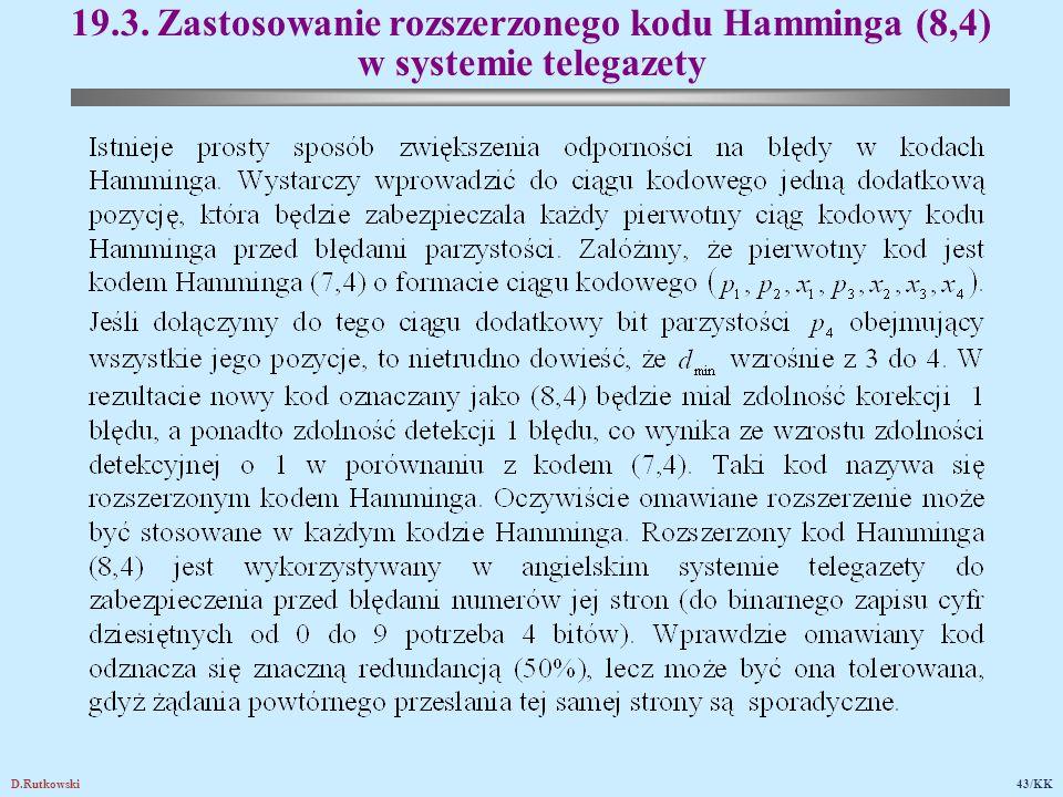 D.Rutkowski43/KK 19.3. Zastosowanie rozszerzonego kodu Hamminga (8,4) w systemie telegazety