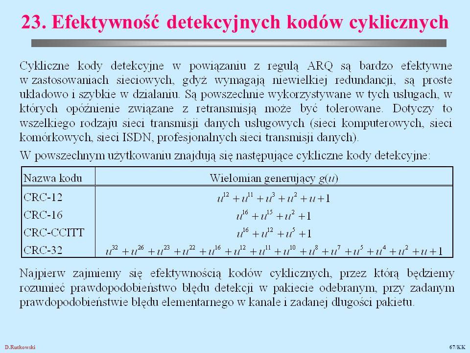 D.Rutkowski67/KK 23. Efektywność detekcyjnych kodów cyklicznych