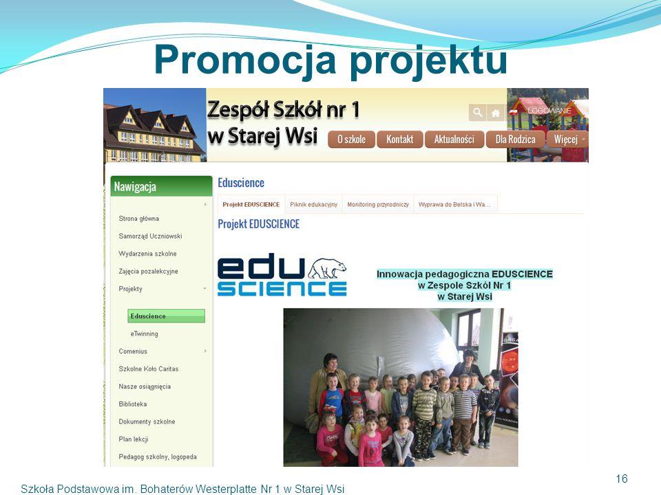 Promocja projektu Szkoła Podstawowa im. Bohaterów Westerplatte Nr 1 w Starej Wsi 16