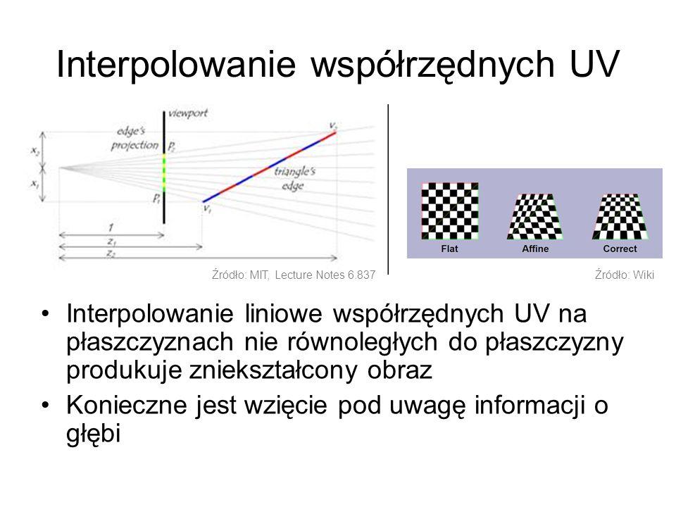 Filtrowanie Bilinear W tym rodzaju filtrowania teksele są definiowane jako środki komórek Wynikowa barwa jest efektem ważonego mieszania barw czterech najbliższych tekseli UV: (0.5, 0.5) Punkt znajdujący się dokładnie na styku czterech tekseli: 0.25 * (255, 0, 0) 0.25 * (0, 255, 0) 0.25 * (0, 0, 255) + 0.25 * (255, 255, 255) --------------------------------- = (128, 128, 128) Źródło: DirectX SDK