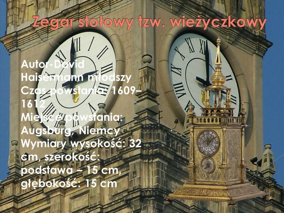 Autor-David Haisermann młodszy Czas powstania: 1609– 1612 Miejsce powstania: Augsburg, Niemcy Wymiary wysokość: 32 cm, szerokość: podstawa – 15 cm, głębokość: 15 cm