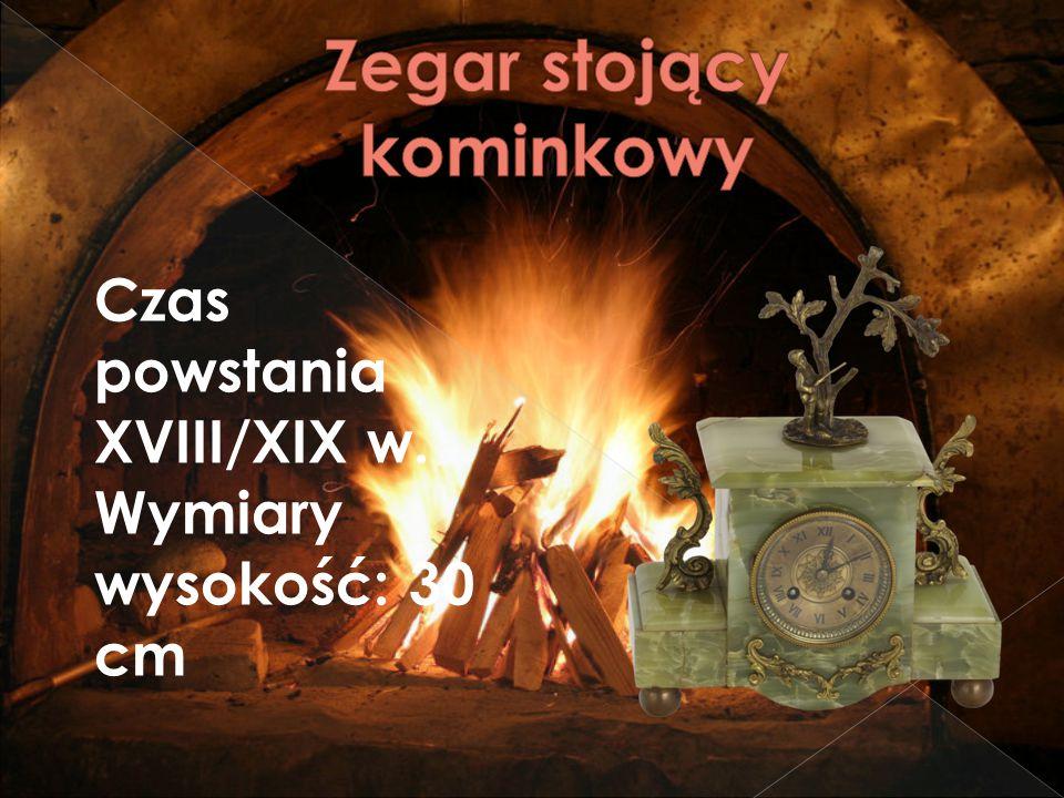 Czas powstania XVIII/XIX w. Wymiary wysokość: 30 cm