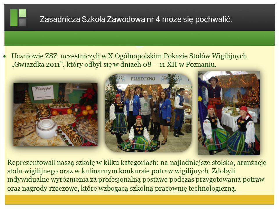 """Uczniowie ZSZ uczestniczyli w X IIIOgólnopolskim Pokazie Stołów Wigilijnych """"Gwiazdka 2014 , który odbył się w Poznaniu."""