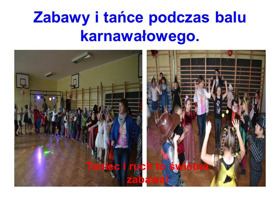 Zabawy i tańce podczas balu karnawałowego. Taniec i ruch to świetna zabawa!