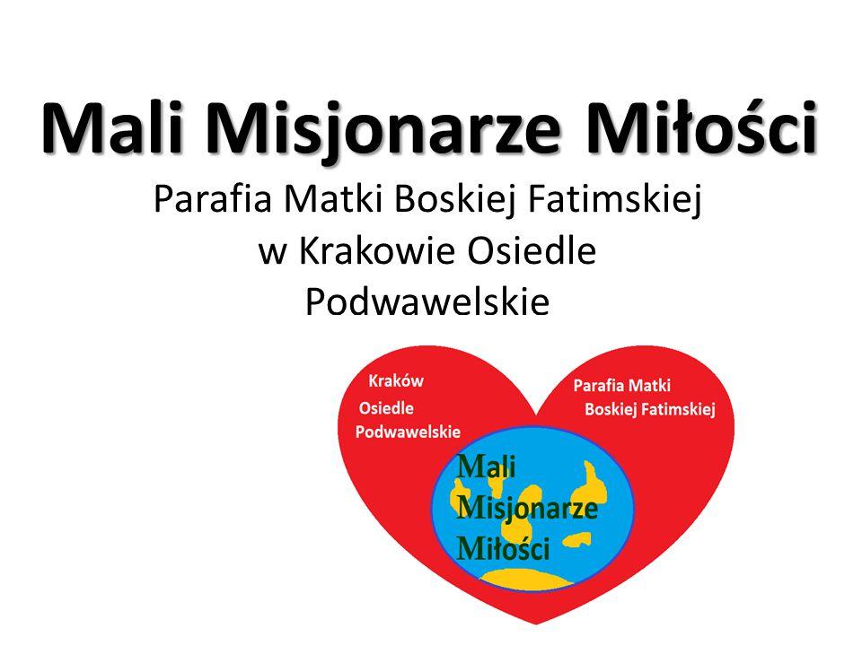 Mali Misjonarze Miłości Parafia Matki Boskiej Fatimskiej w Krakowie Osiedle Podwawelskie