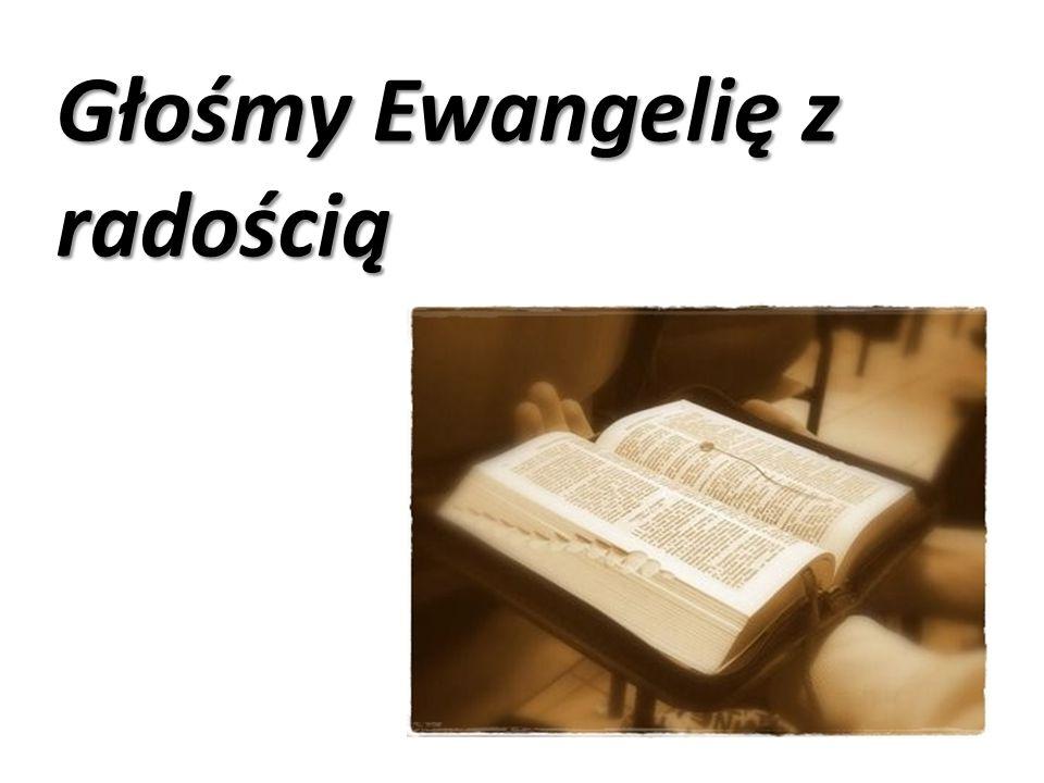 Głośmy Ewangelię z radością