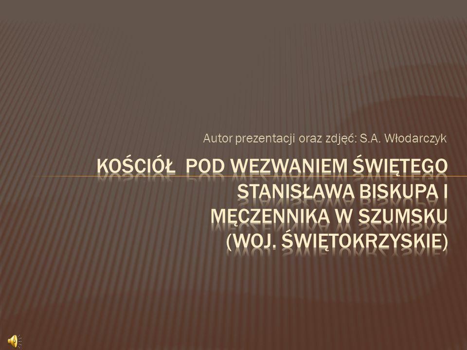 Autor prezentacji oraz zdjęć: S.A. Włodarczyk