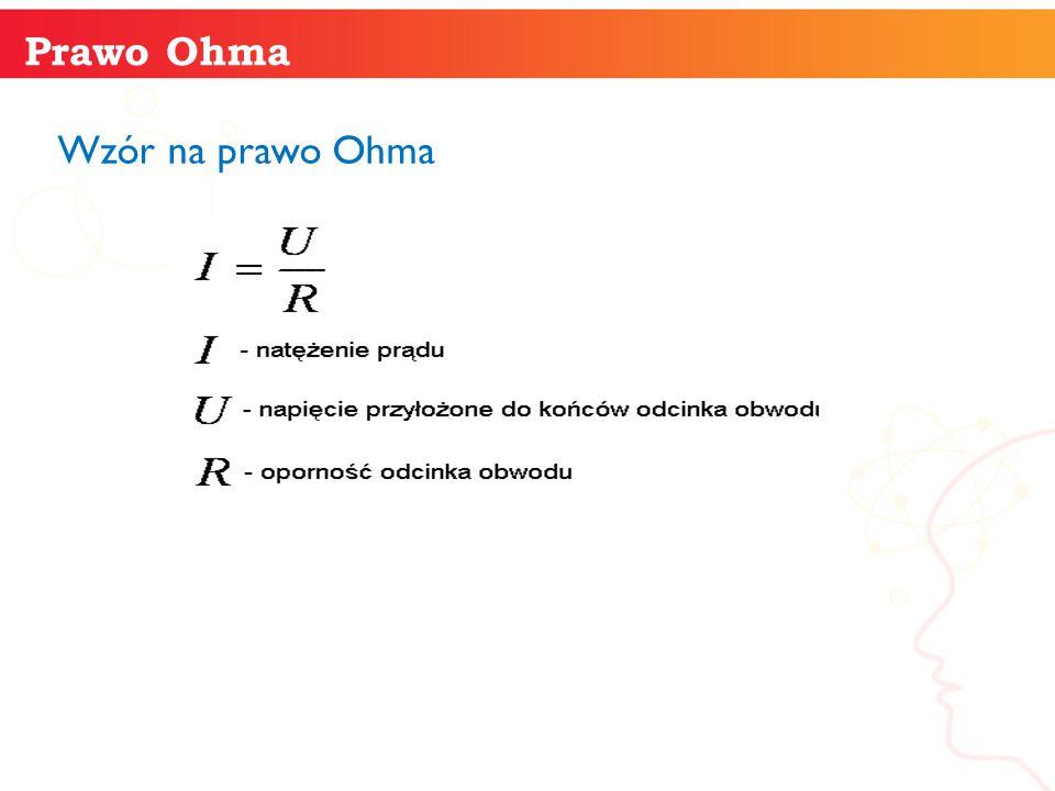 Wzór na prawo Ohma informatyka + 11 Prawo Ohma