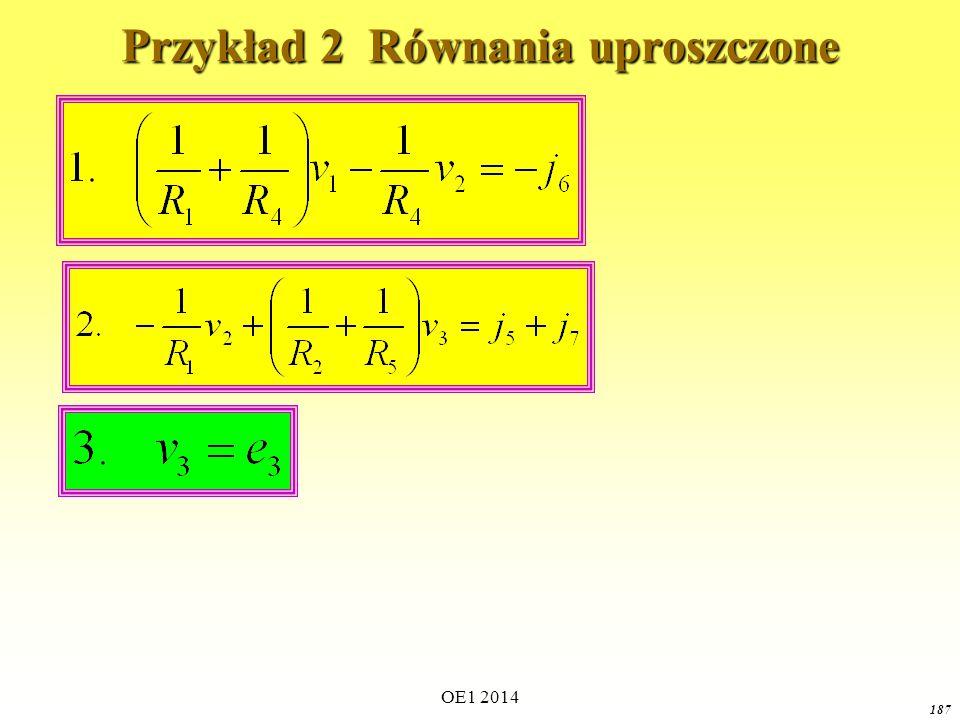 OE1 2014 186 v1v1 v3v3 v2v2 Przykład 2 równania końcowe spr.