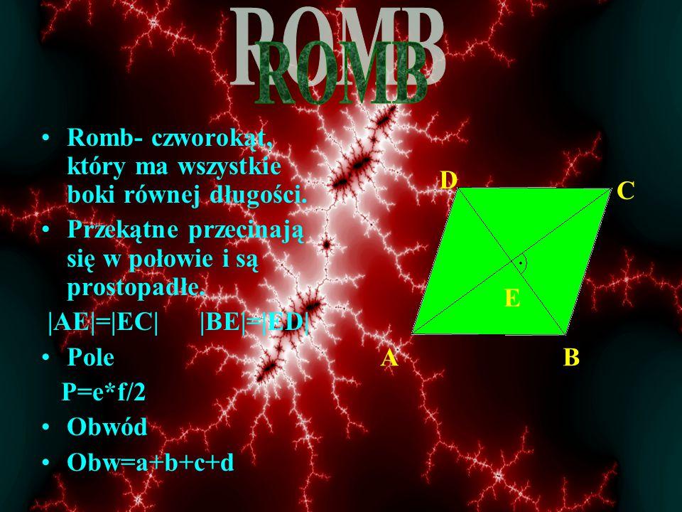 Przeciw ległe kąty maja jednakowe miary. Suma miar kątów sąsiednich wynosi 180 o. α=γ β=δ α+ β=180 o γ+δ=180 o Pole P=a*h Obwód Obw=a+b+c+d a h δ α γ