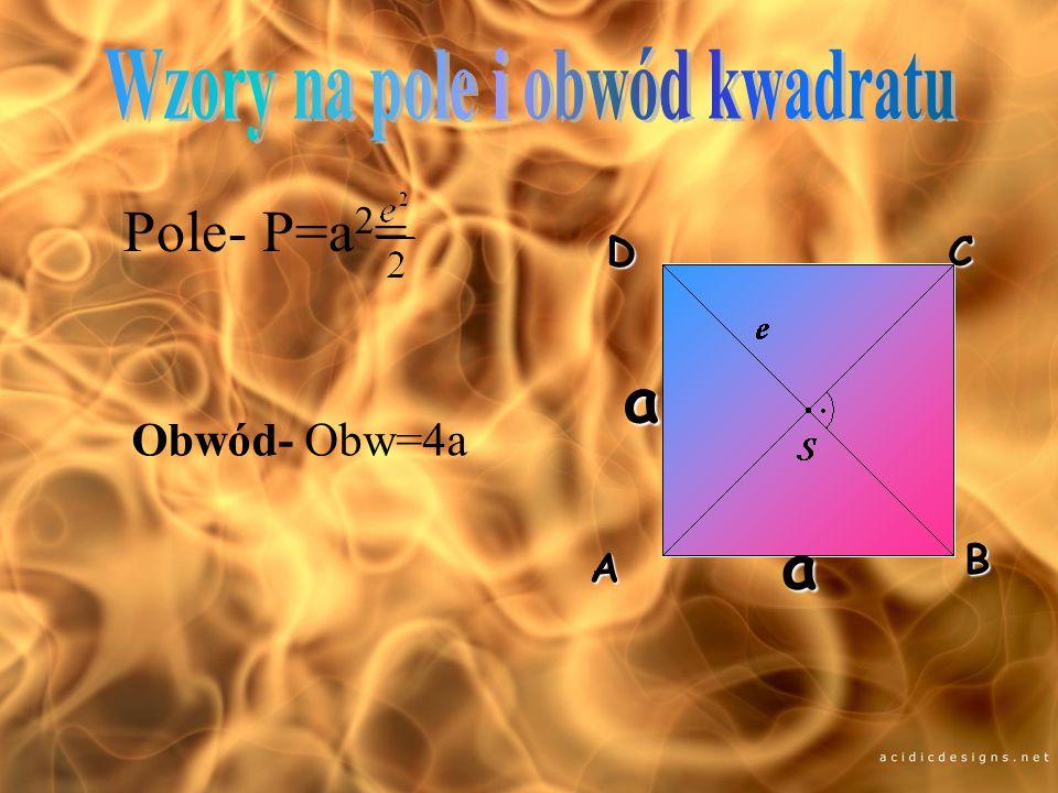 Kwadrat to czworokąt, który ma wszystkie kąty proste i wszystkie boki równej długości. Przekątne mają jednakowe długości przecinają się w połowie i są