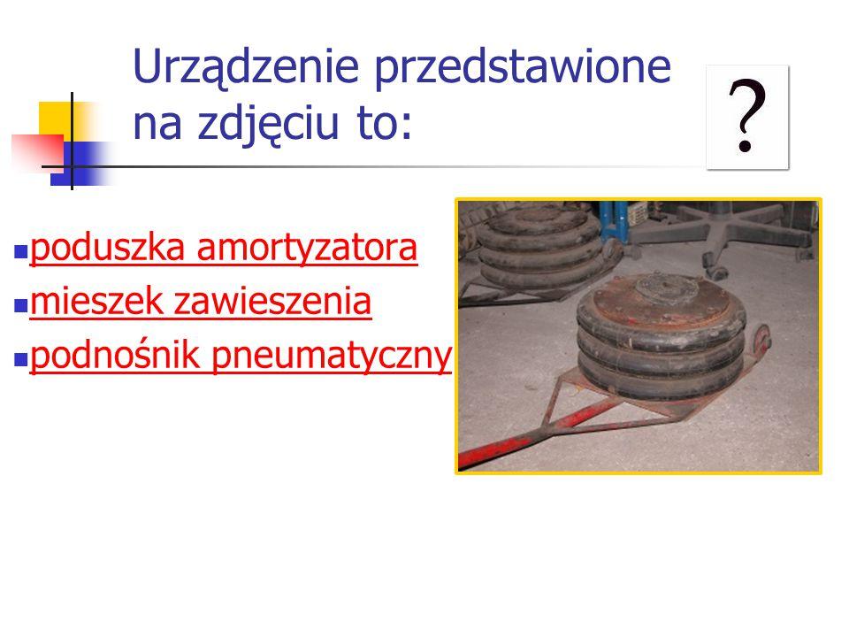 Urządzenie przedstawione na zdjęciu to: poduszka amortyzatora mieszek zawieszenia podnośnik pneumatyczny