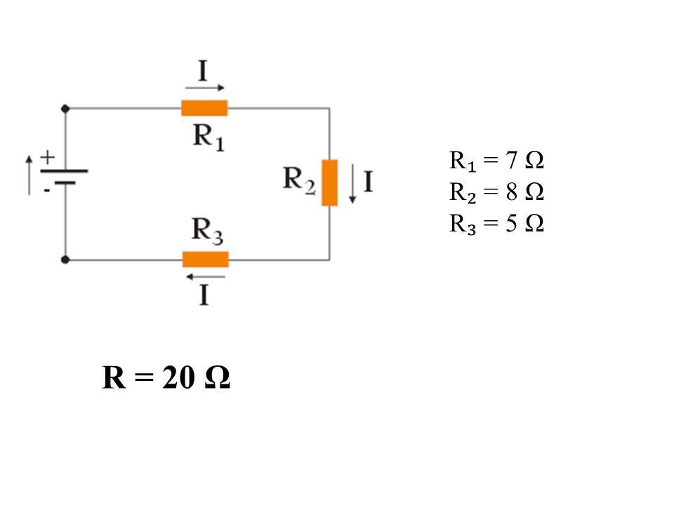 R ₁ = 7 Ω R ₂ = 8 Ω R ₃ = 5 Ω R = 20 Ω