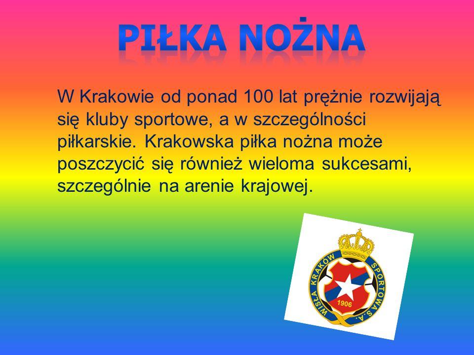 W Krakowie od ponad 100 lat prężnie rozwijają się kluby sportowe, a w szczególności piłkarskie. Krakowska piłka nożna może poszczycić się również wiel