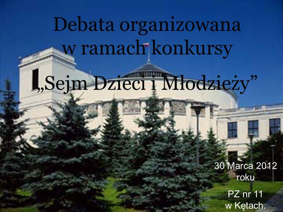 """Debata organizowana w ramach konkursy """"Sejm Dzieci i Młodzieży 30 Marca 2012 roku PZ nr 11 w Kętach."""