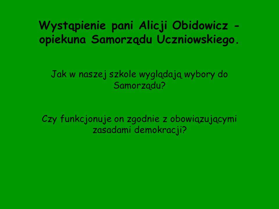 Wystąpienie pani Alicji Obidowicz - opiekuna Samorządu Uczniowskiego.