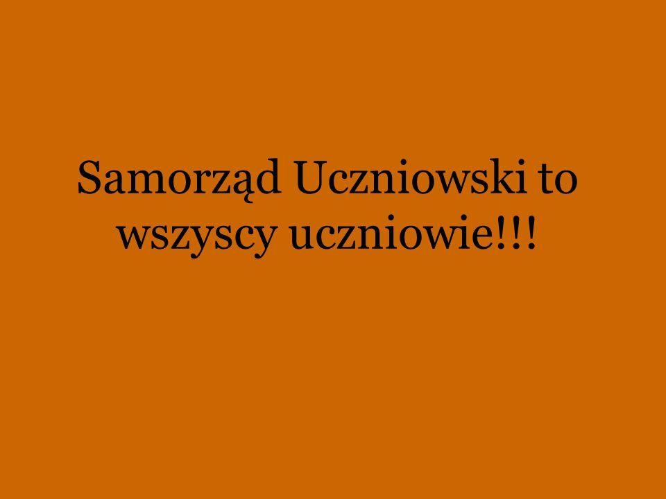 Samorząd Uczniowski to wszyscy uczniowie!!!