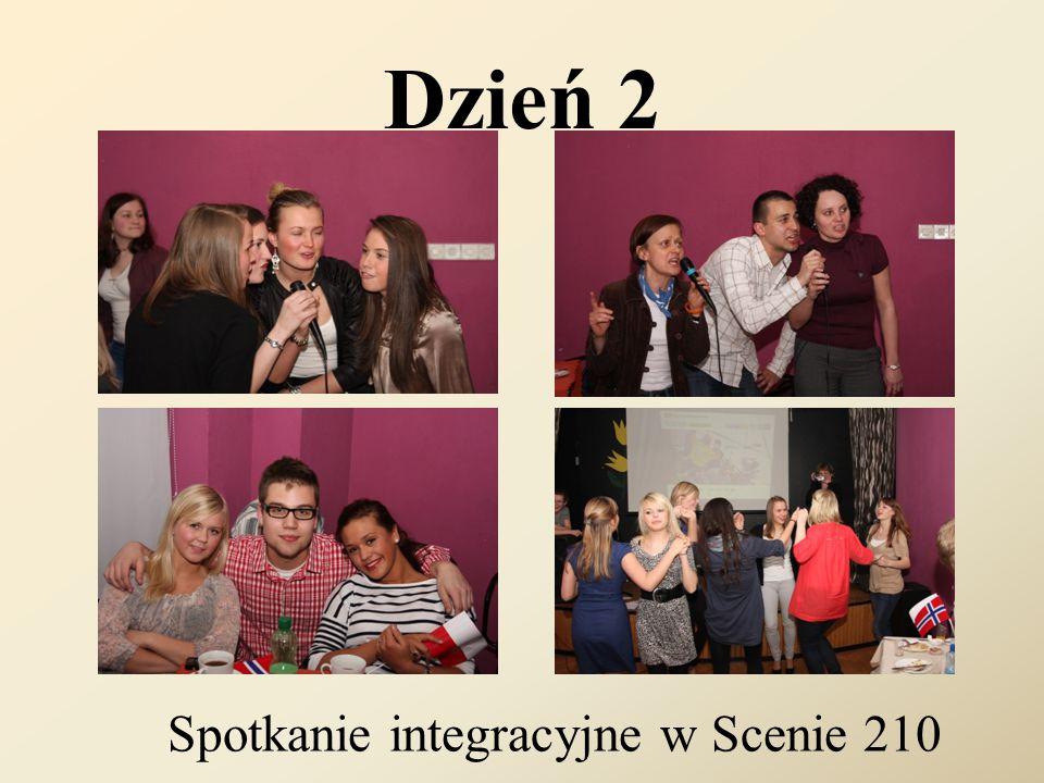 Dzień 2 Spotkanie integracyjne w Scenie 210