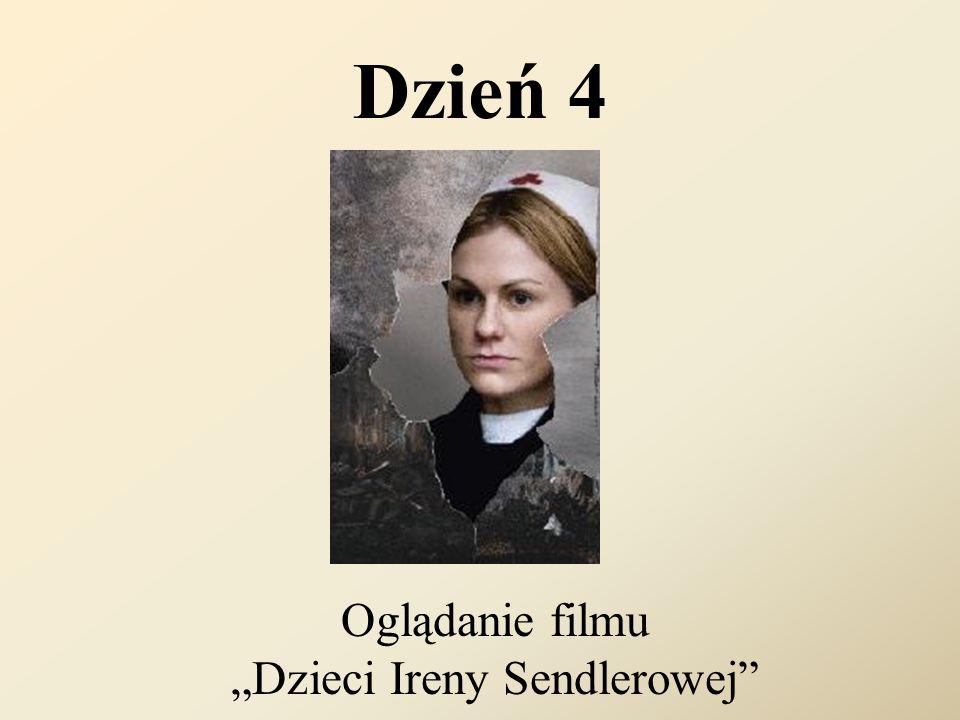 """Dzień 4 Oglądanie filmu """"Dzieci Ireny Sendlerowej"""